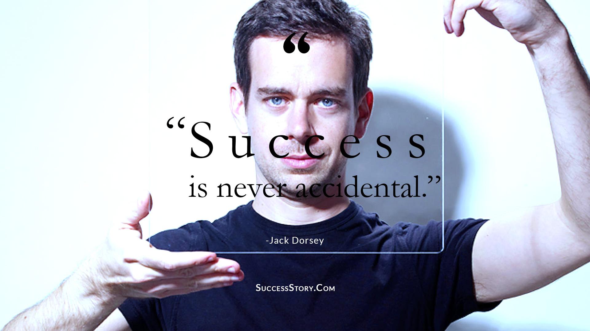 Jack Dorsey Success Quote