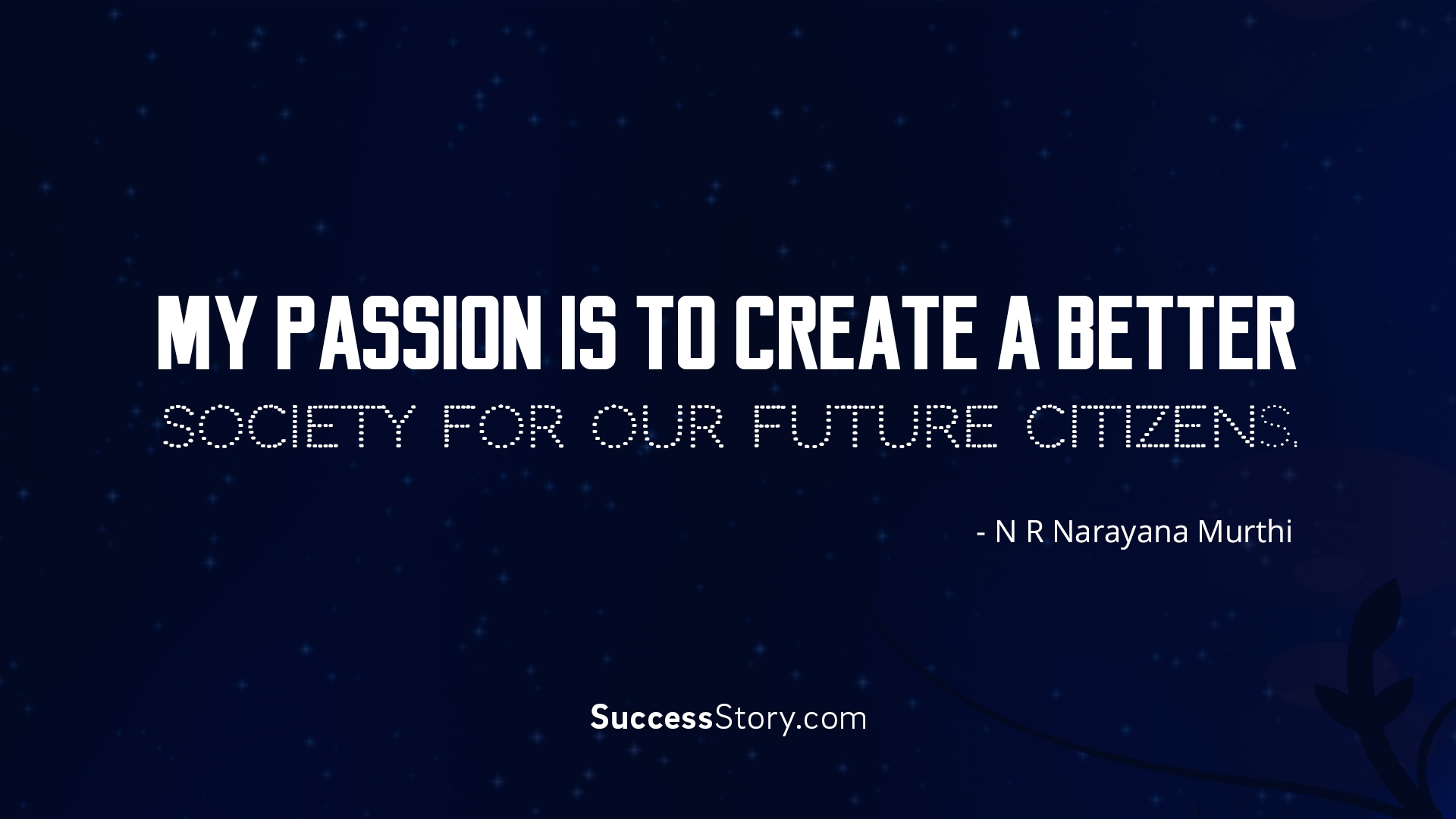 My passion is to create