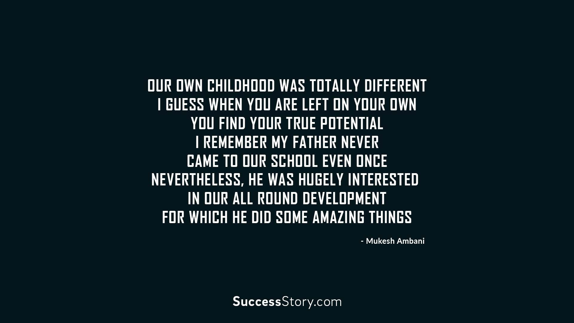 Our own childhood