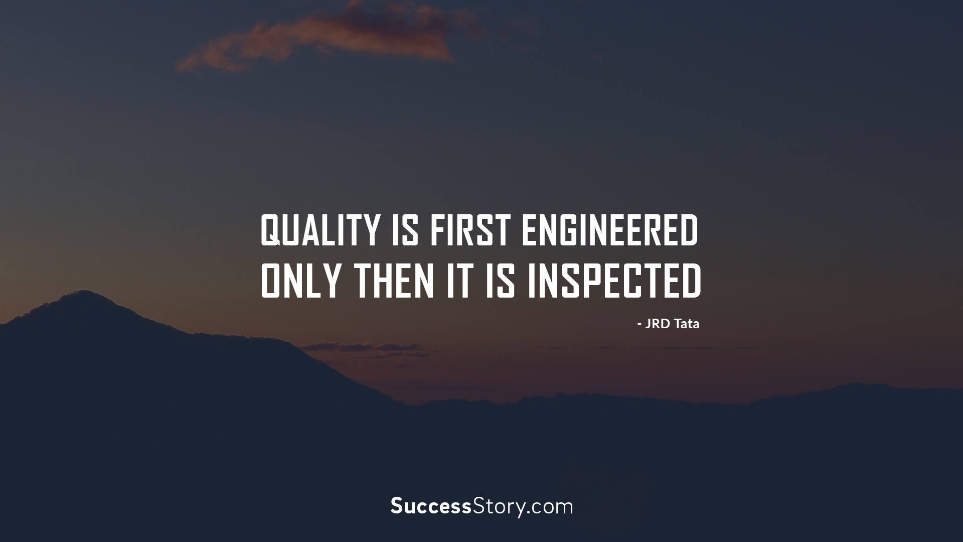 Quality is first engine