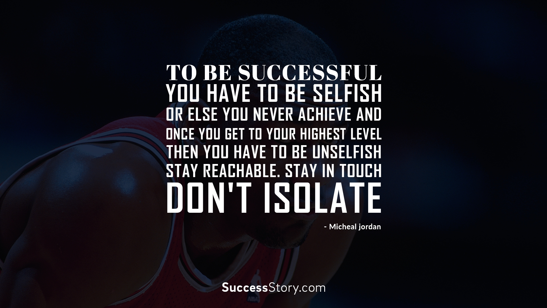 To be successful you
