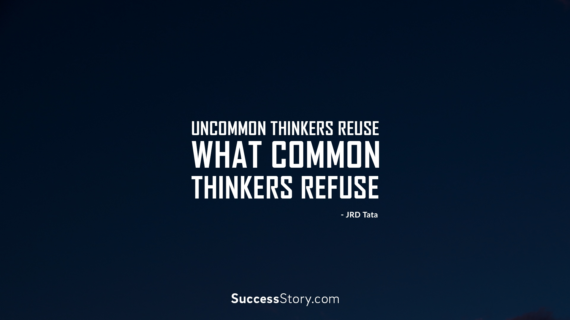 Uncommon thinkers reuse