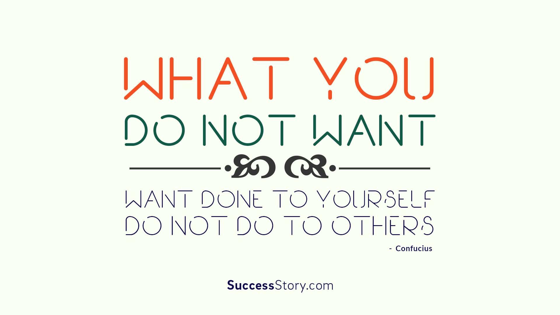 What you do not wan