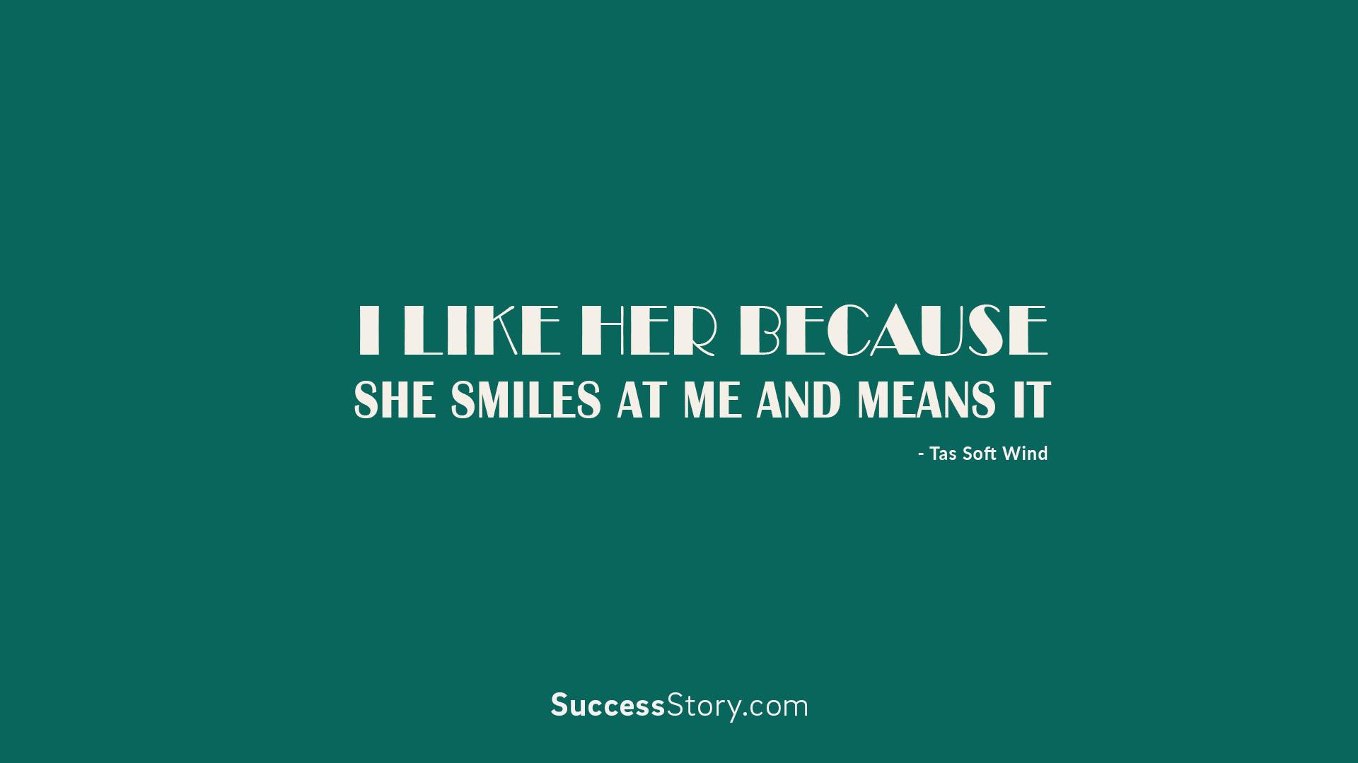 i like her