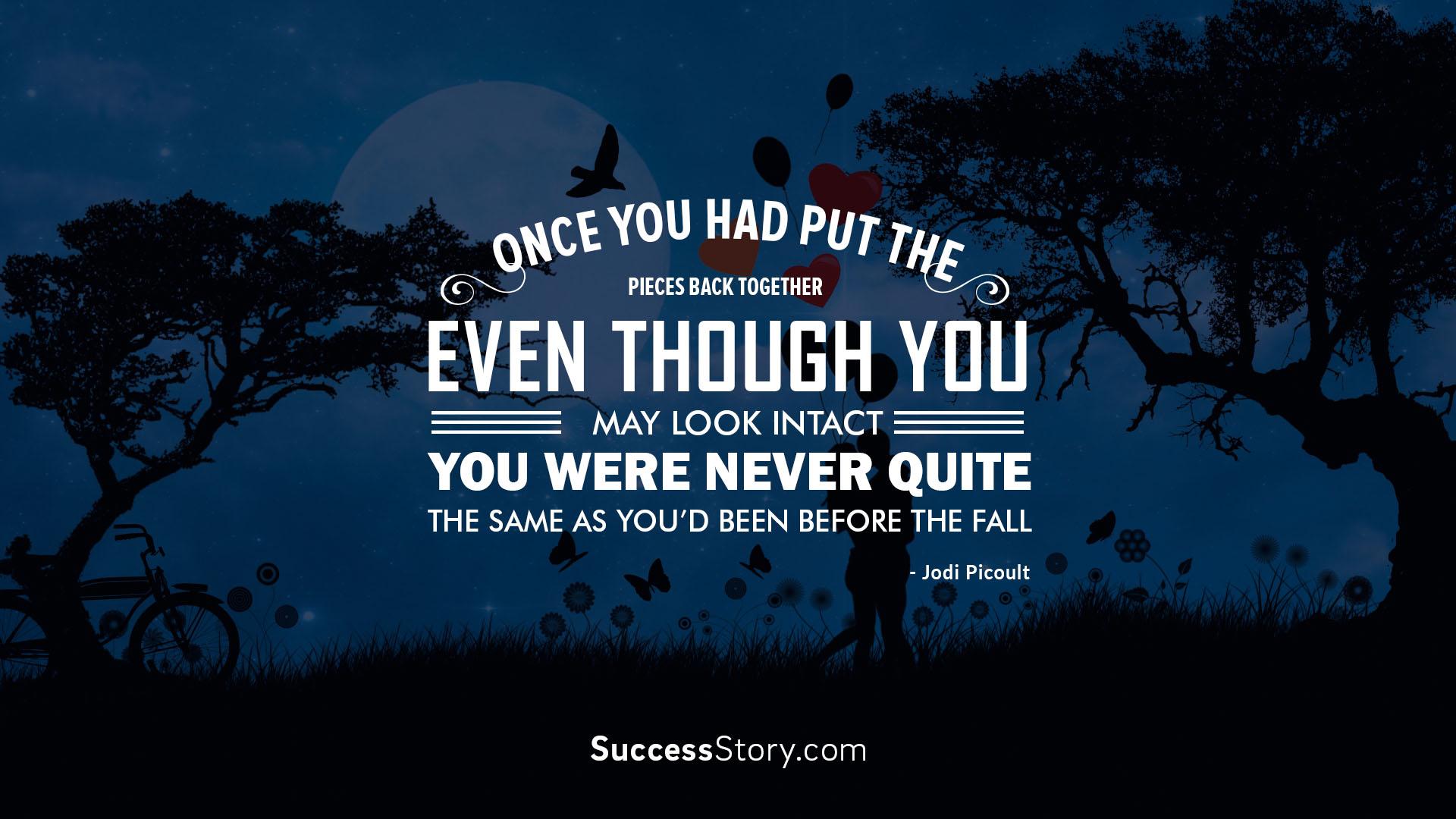 once you had