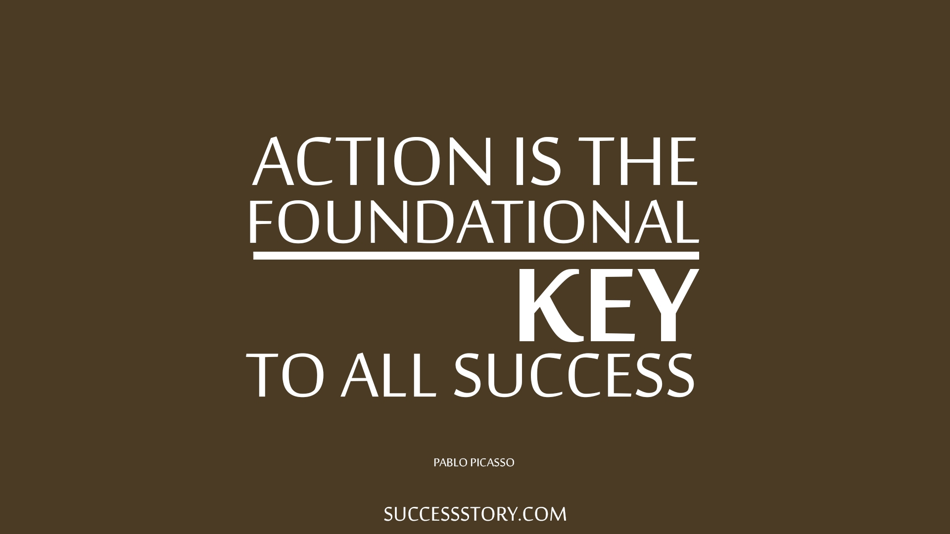 pablo picasso quotes famous quotes successstory action is the foundational key to all success