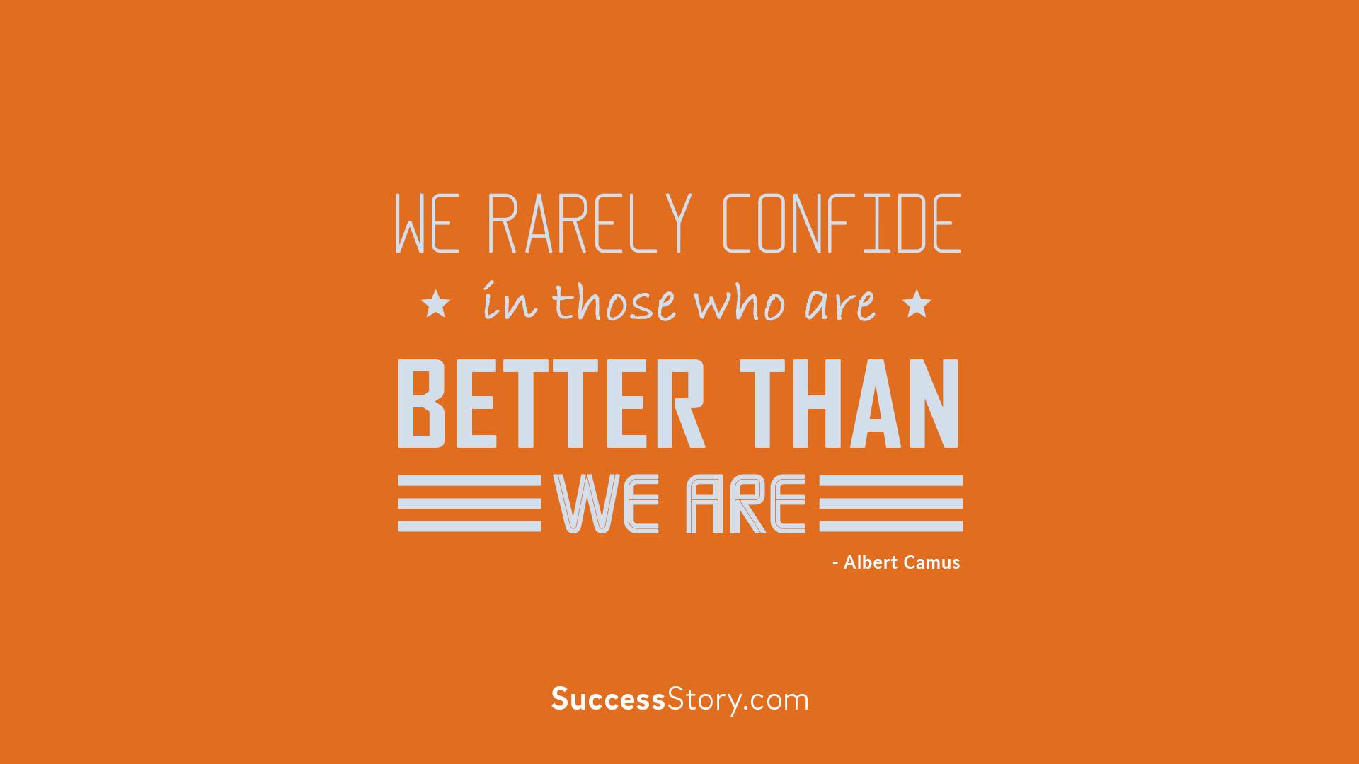 we rarely